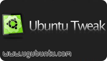 ئۇبۇنتۇدا سىستېمىنى گۈزەللەشتۈرۈش ۋە تازىلاش يۇمتالى Ubuntu Tweak